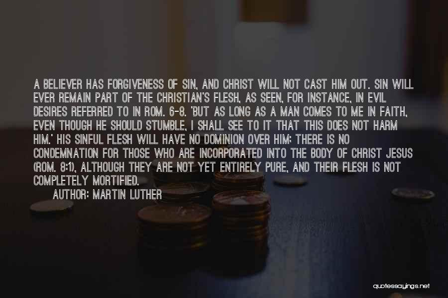 Mortified Quotes By Martin Luther