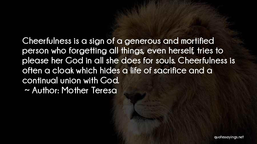 Mortified Quotes By Mother Teresa