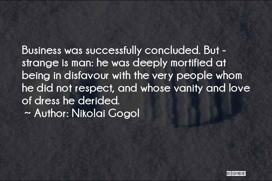 Mortified Quotes By Nikolai Gogol