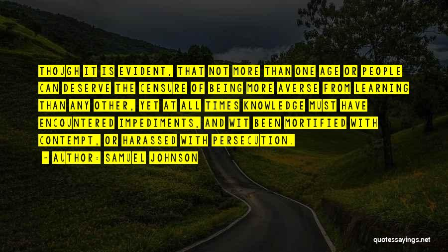 Mortified Quotes By Samuel Johnson