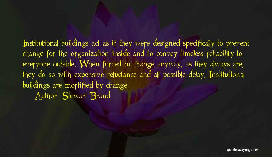 Mortified Quotes By Stewart Brand