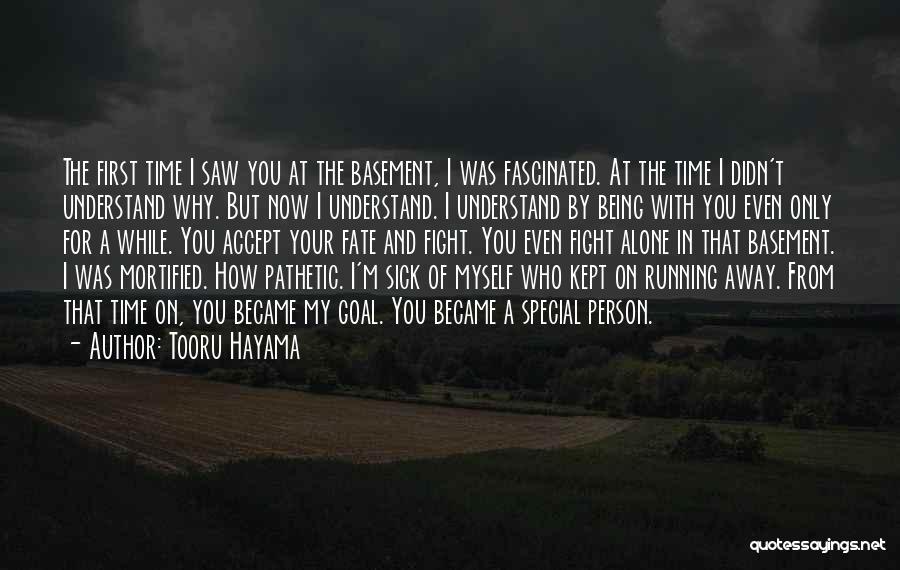 Mortified Quotes By Tooru Hayama