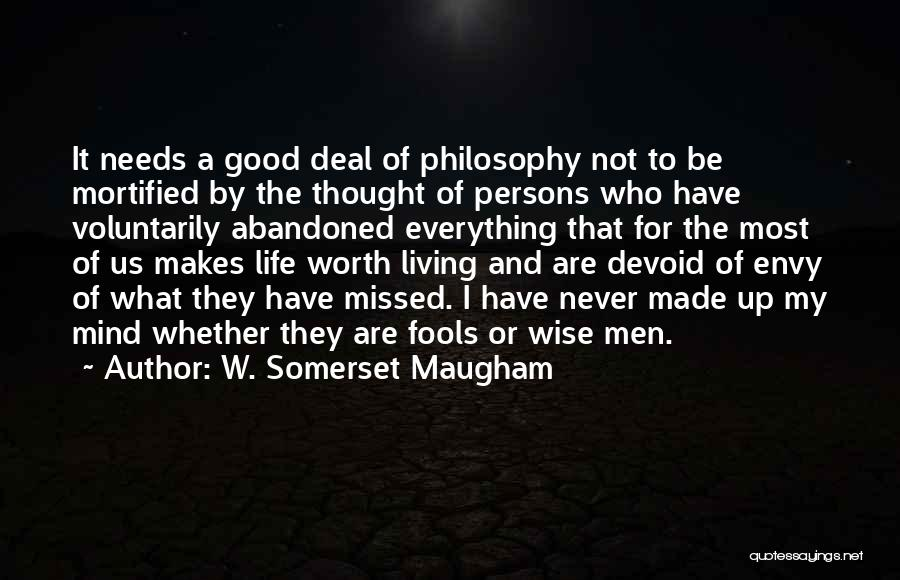 Mortified Quotes By W. Somerset Maugham