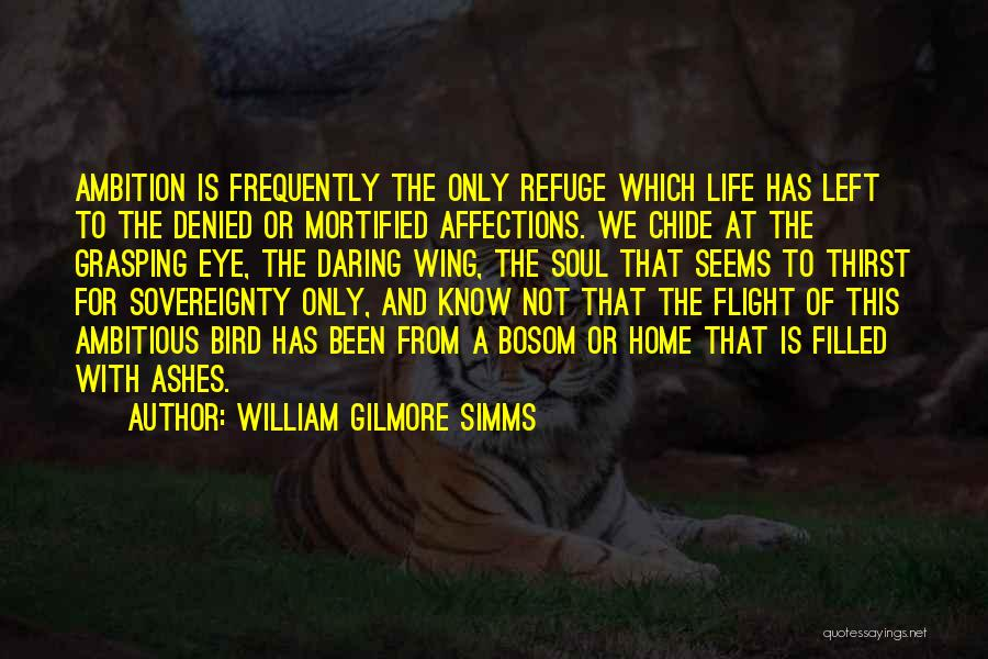 Mortified Quotes By William Gilmore Simms