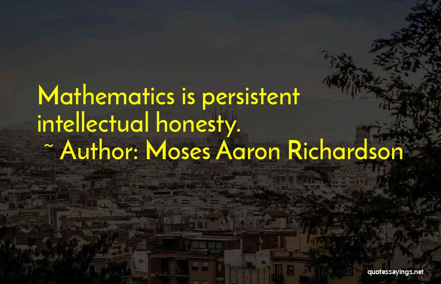 Moses Aaron Richardson Quotes 1106003