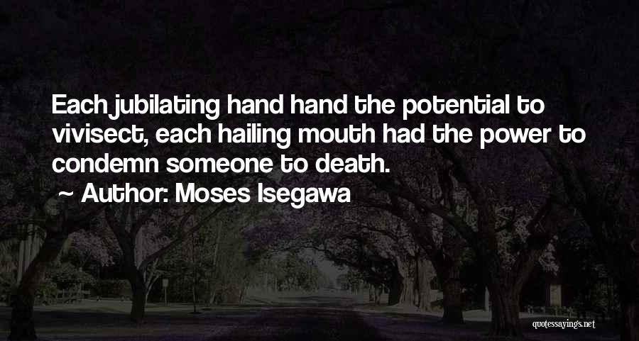 Moses Isegawa Quotes 537921