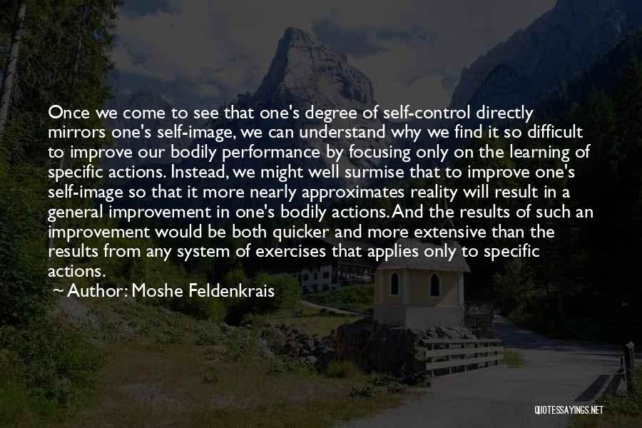 Moshe Feldenkrais Quotes 1462871