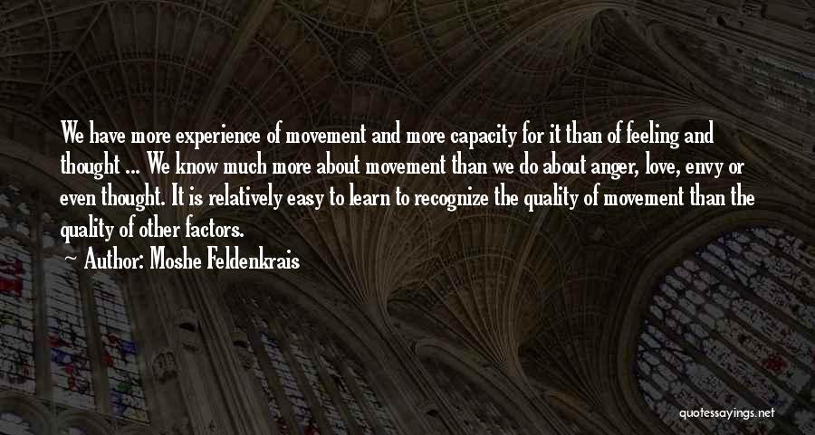 Moshe Feldenkrais Quotes 1819595