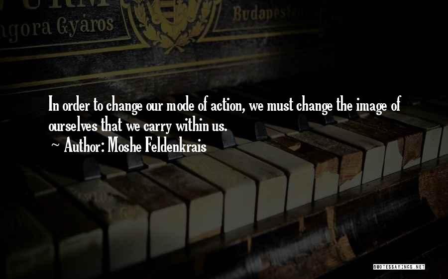 Moshe Feldenkrais Quotes 189899