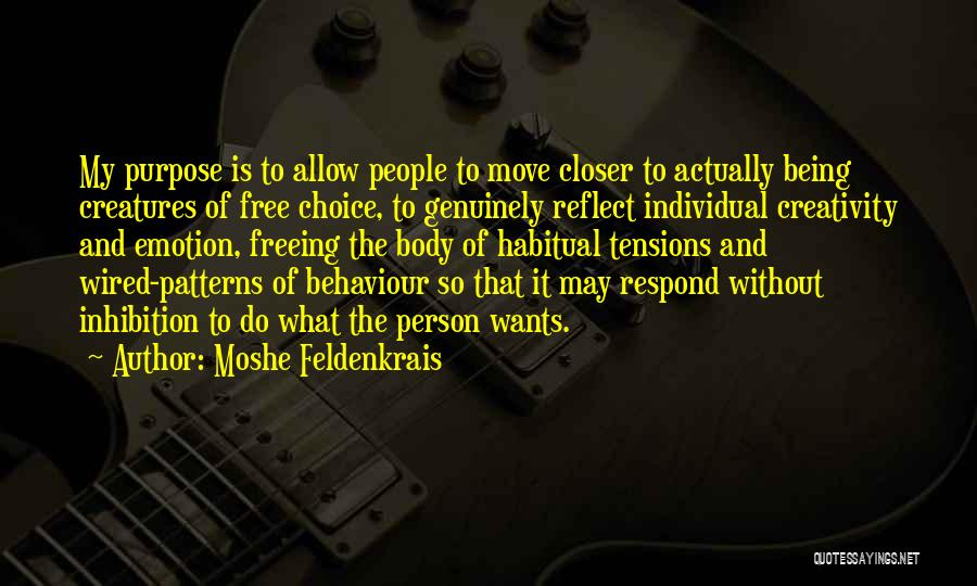 Moshe Feldenkrais Quotes 2178032