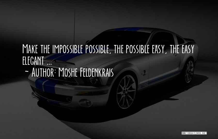 Moshe Feldenkrais Quotes 280947