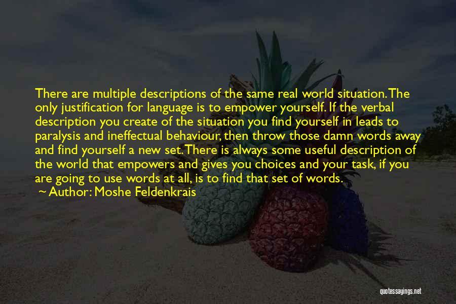 Moshe Feldenkrais Quotes 400082