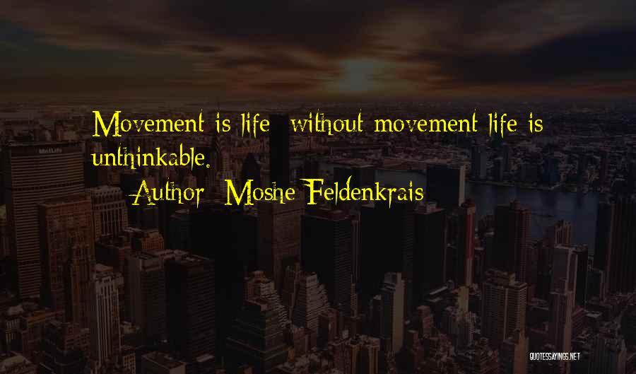 Moshe Feldenkrais Quotes 528148
