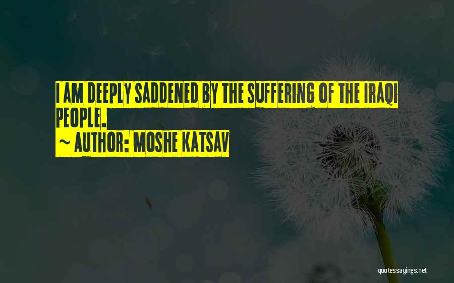Moshe Katsav Quotes 1243761