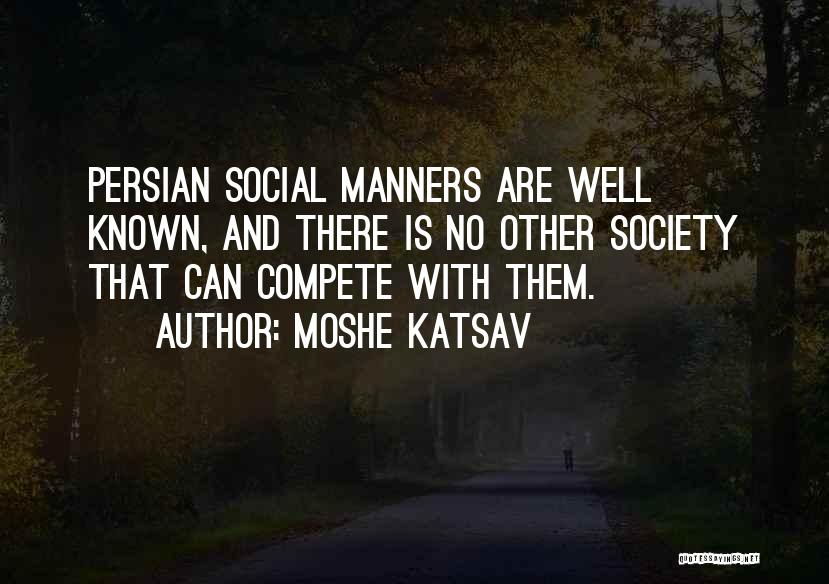 Moshe Katsav Quotes 1755480