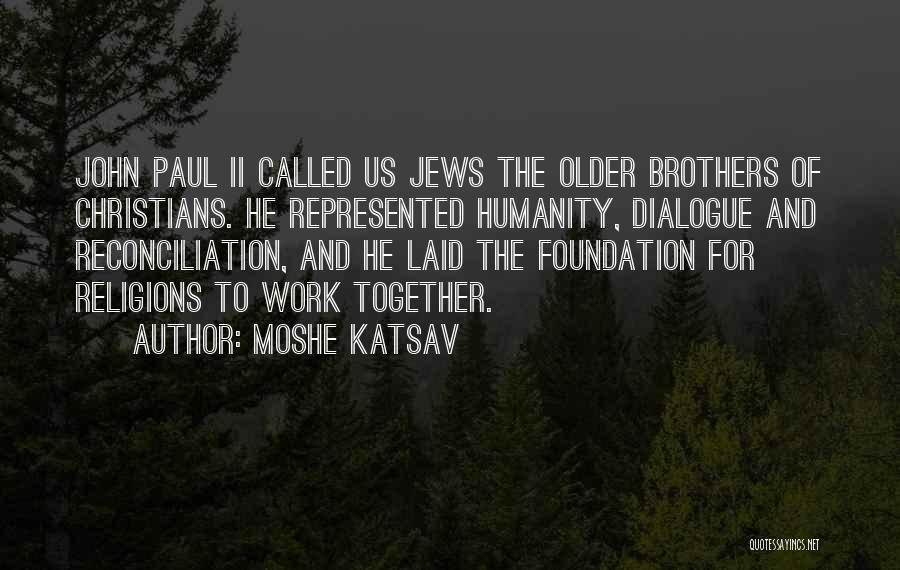 Moshe Katsav Quotes 2042942