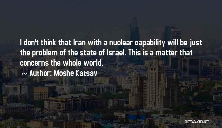 Moshe Katsav Quotes 2052734