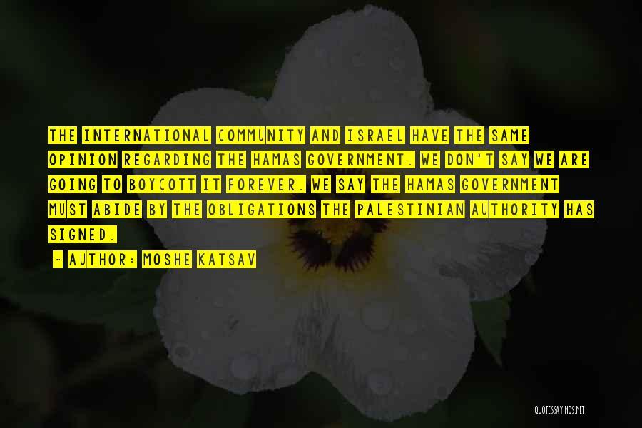 Moshe Katsav Quotes 2263265