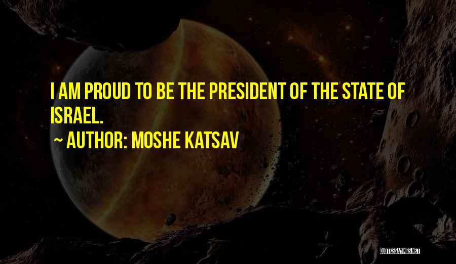 Moshe Katsav Quotes 779131