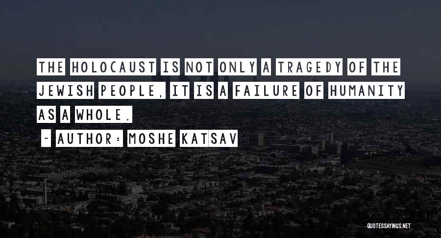 Moshe Katsav Quotes 780580