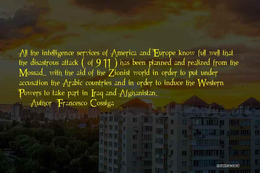 Mossad Quotes By Francesco Cossiga