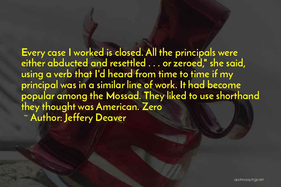 Mossad Quotes By Jeffery Deaver