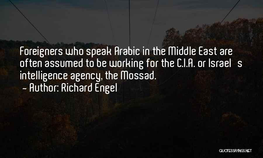 Mossad Quotes By Richard Engel