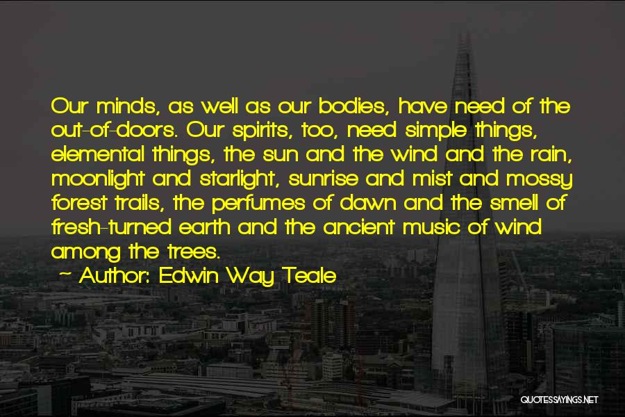 Mossy Forest Quotes By Edwin Way Teale