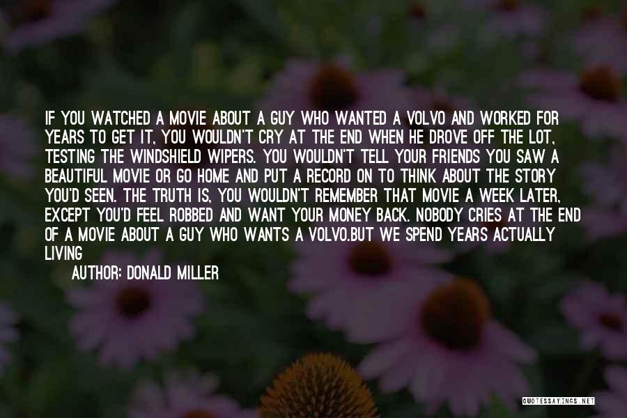 Most Beautiful And Meaningful Quotes By Donald Miller