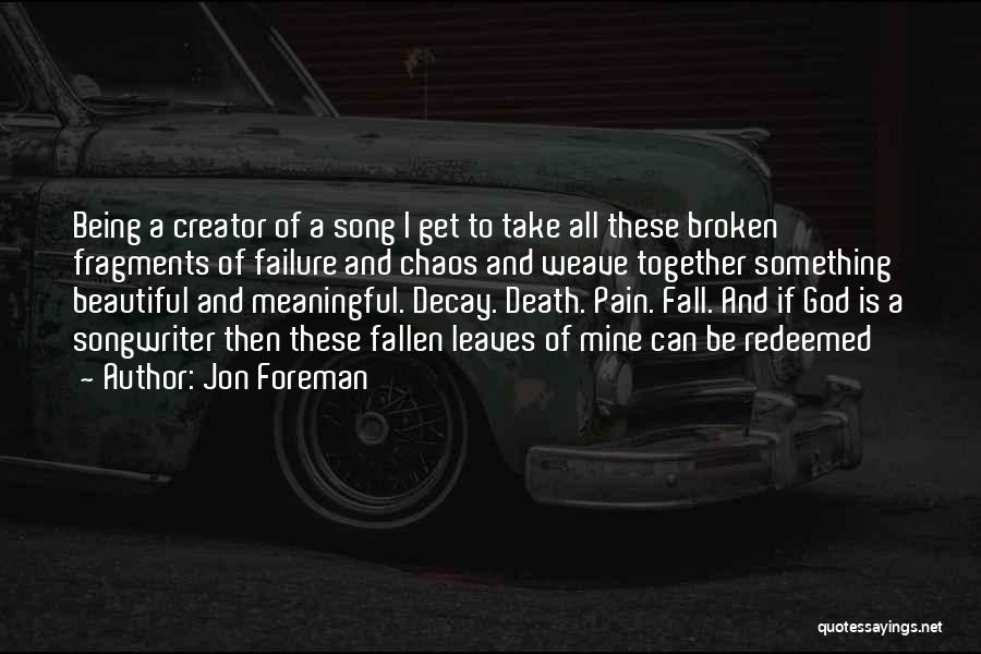 Most Beautiful And Meaningful Quotes By Jon Foreman