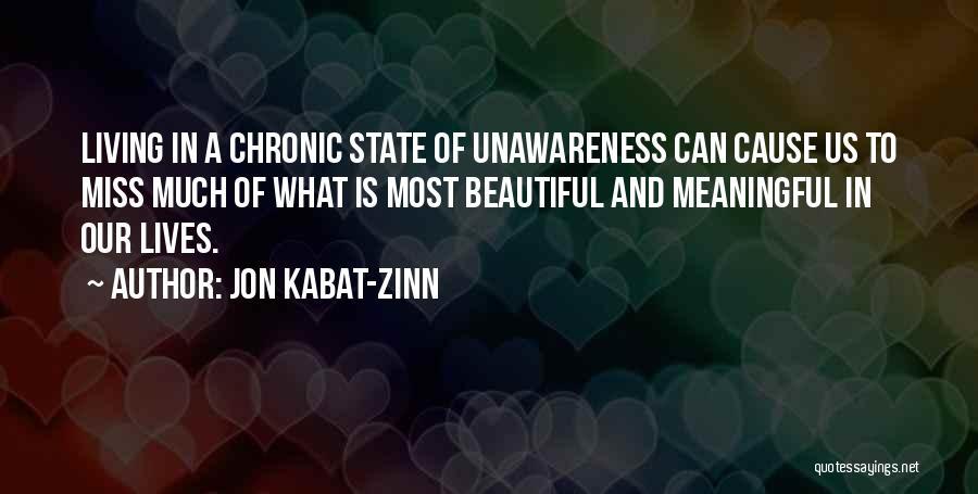 Most Beautiful And Meaningful Quotes By Jon Kabat-Zinn