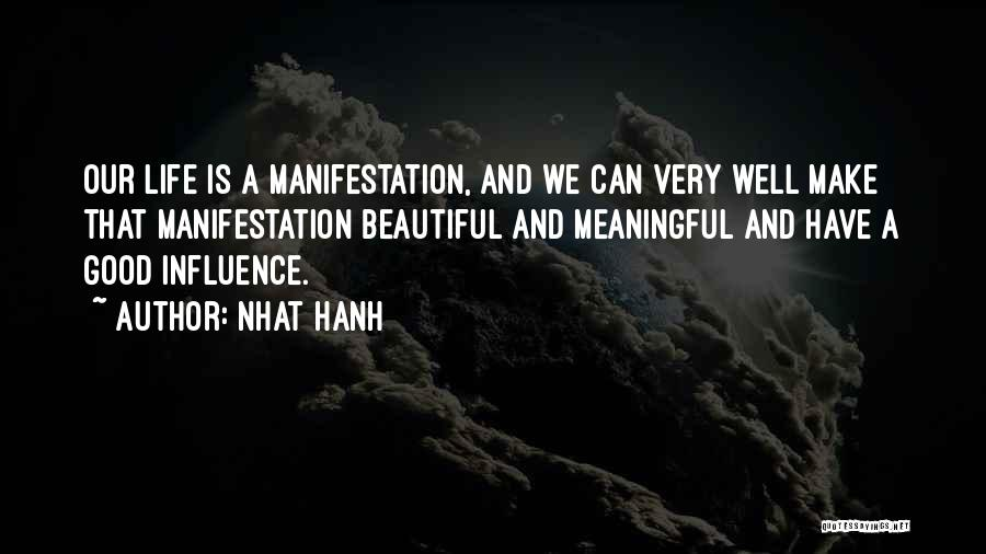 Most Beautiful And Meaningful Quotes By Nhat Hanh