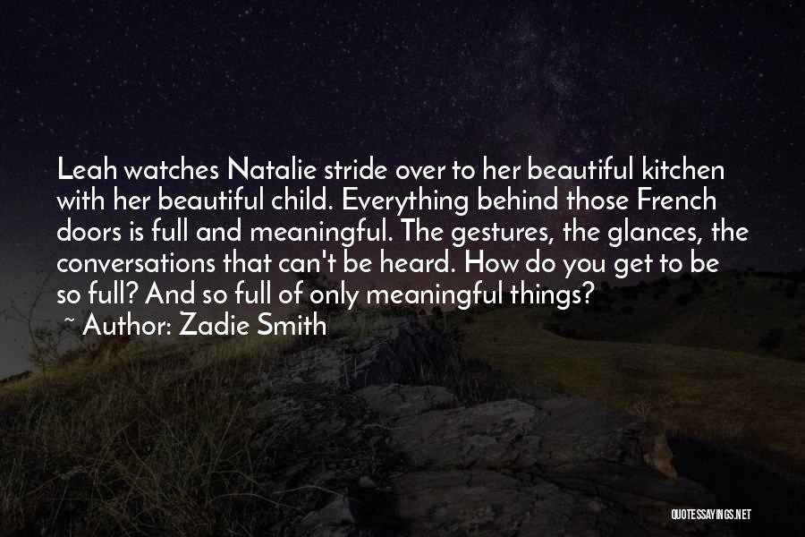 Most Beautiful And Meaningful Quotes By Zadie Smith