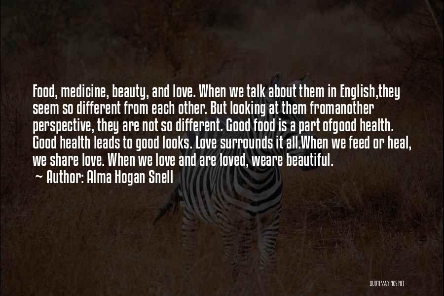 Most Beautiful English Quotes By Alma Hogan Snell