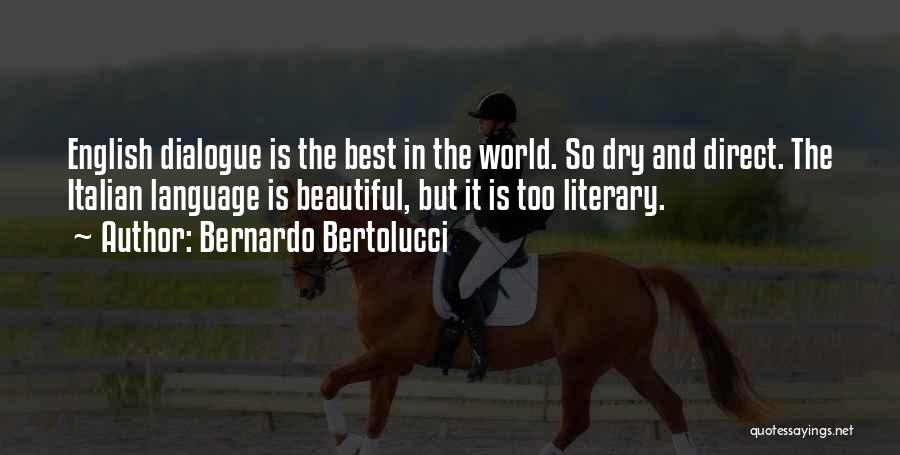 Most Beautiful English Quotes By Bernardo Bertolucci