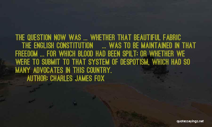 Most Beautiful English Quotes By Charles James Fox