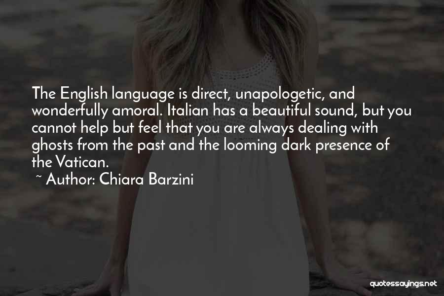 Most Beautiful English Quotes By Chiara Barzini