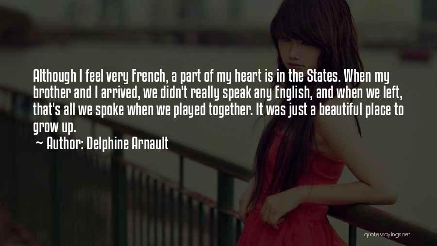 Most Beautiful English Quotes By Delphine Arnault