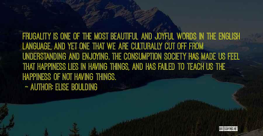 Most Beautiful English Quotes By Elise Boulding