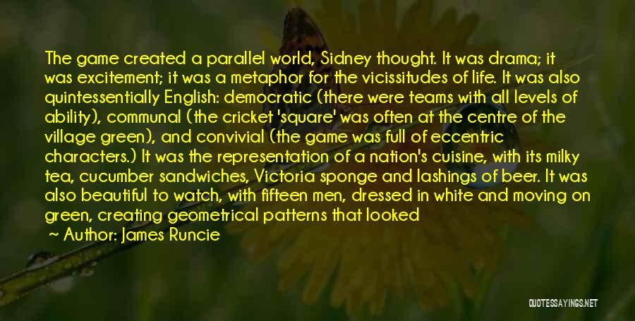 Most Beautiful English Quotes By James Runcie