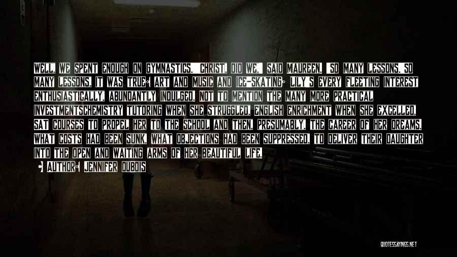 Most Beautiful English Quotes By Jennifer DuBois