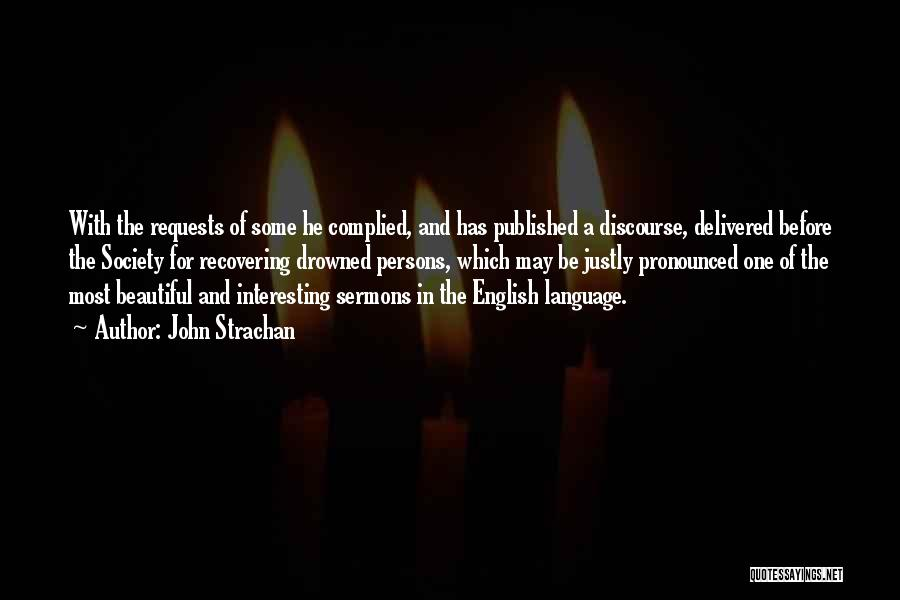 Most Beautiful English Quotes By John Strachan
