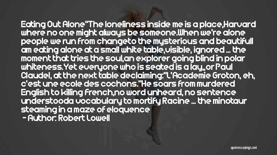 Most Beautiful English Quotes By Robert Lowell