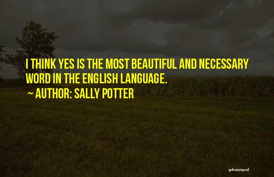 Most Beautiful English Quotes By Sally Potter