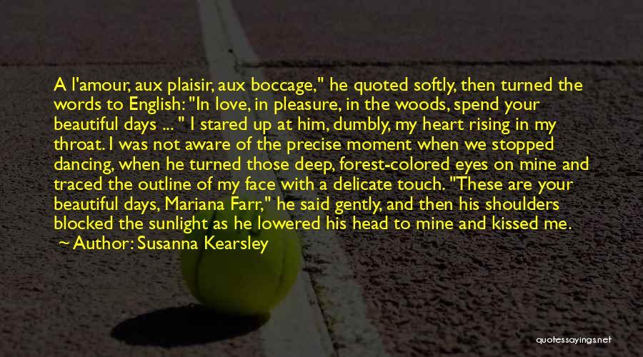 Most Beautiful English Quotes By Susanna Kearsley