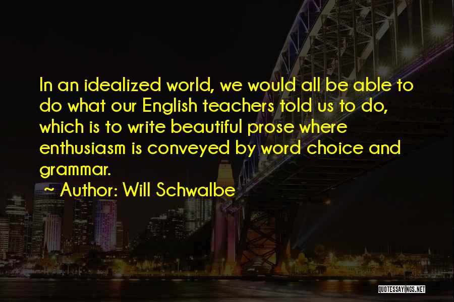 Most Beautiful English Quotes By Will Schwalbe