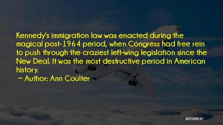 Most Craziest Quotes By Ann Coulter