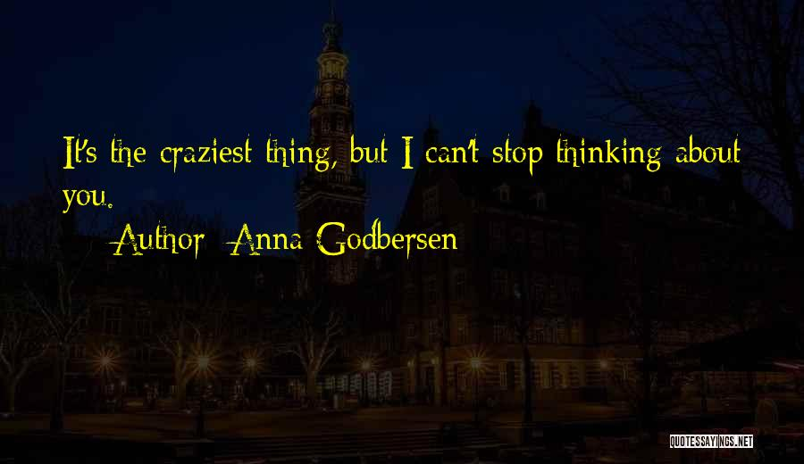 Most Craziest Quotes By Anna Godbersen