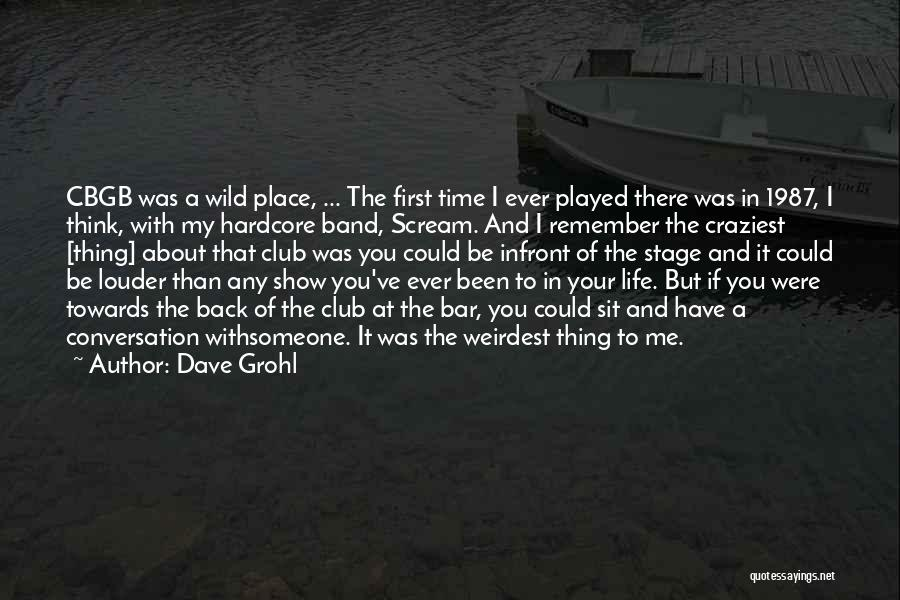 Most Craziest Quotes By Dave Grohl