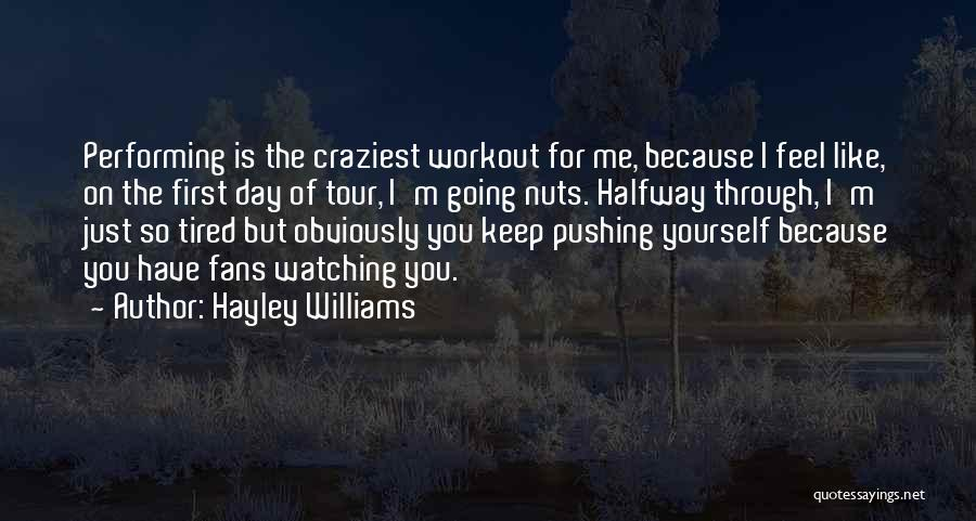 Most Craziest Quotes By Hayley Williams